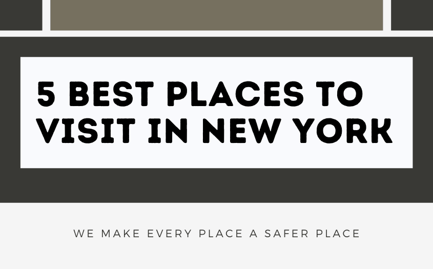 5 BEST PLACES TO VISIT IN NEW YORK
