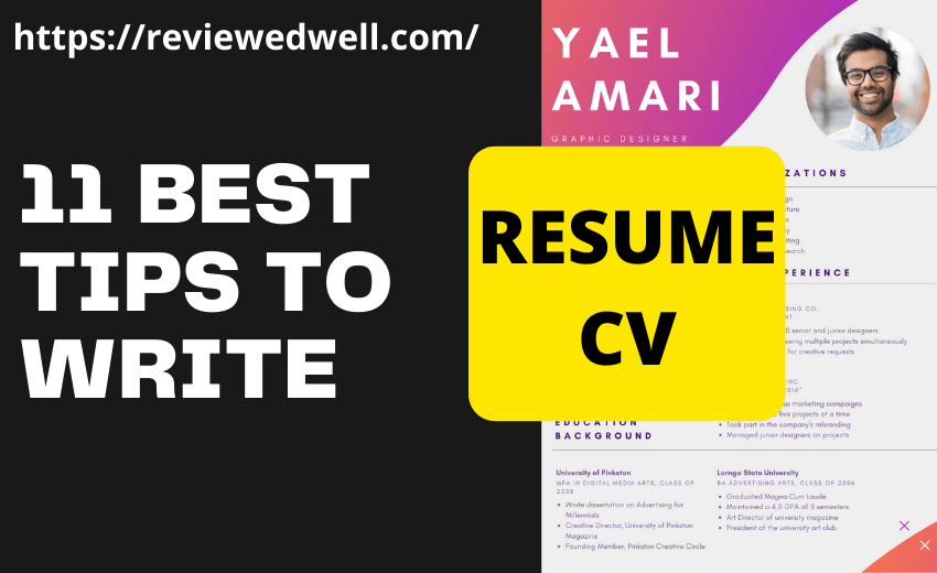 11 BEST TIPS TO WRITE RESUME/CV COMPLETE GUIDE