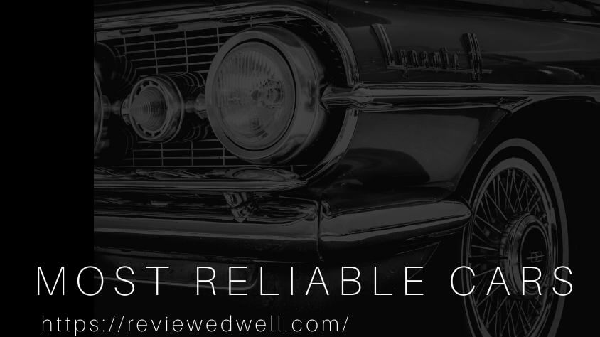 The Most Reliable Car Brands | Car Makes